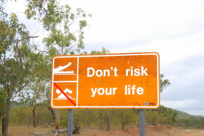 Don't risk your life.