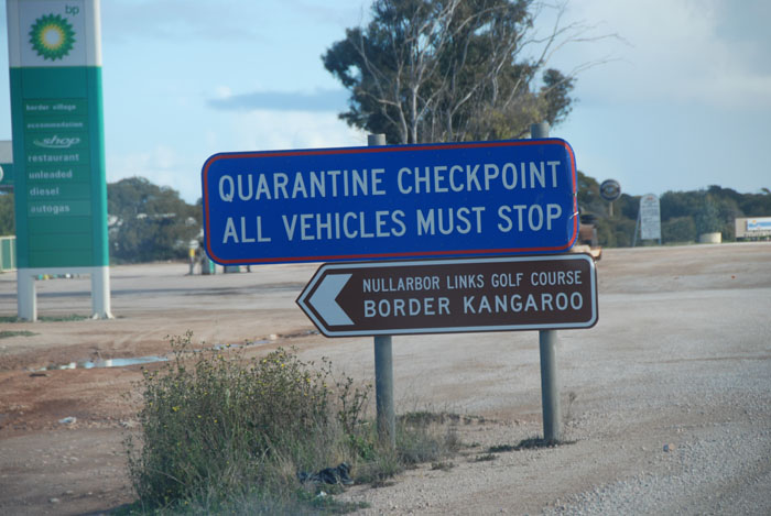 Border Village - SA to WA. The requirement demanded on the sign is for west bound vehicles only.